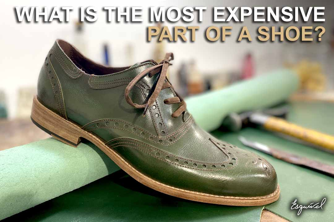 most-expensive-part-of-a-shoe
